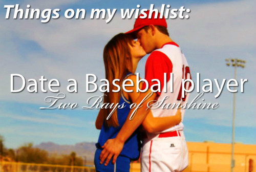 Girl who is dating a baseball player