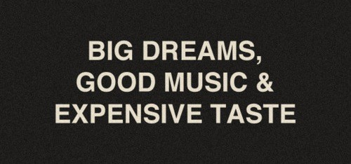 dreaming, dreams, expensive, music, taste, text, written
