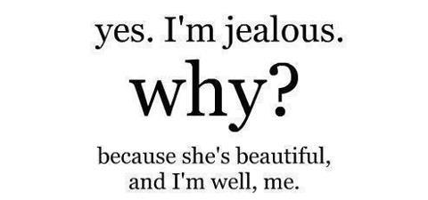jealous, love, love quotes - image #754483 on Favim.com