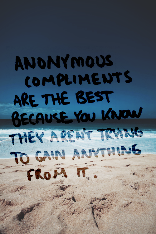 admire, anonymous, beach, beautiful, blue, compliments, cute, flawless, gorgeous, humble, like, nice, perfect, photography, pretty, quotes, sandy, sayings, stunning, sweet, text, truth, water, words